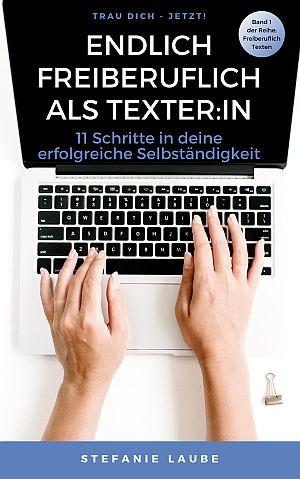 Buch Endlich freiberuflich als Texter:in